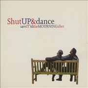 Click here for more info about 'Shut Up & Dance - Save It Til The Mourning After'