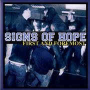 Click here for more info about 'Sign Of Hope - First And Foremost'
