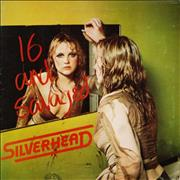 Click here for more info about 'Silverhead - 16 And Savaged'