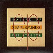 Click here for more info about 'Simple Minds - Ballad Of The Streets'