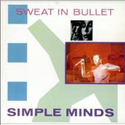 Click here for more info about 'Simple Minds - Sweat In Bullet'