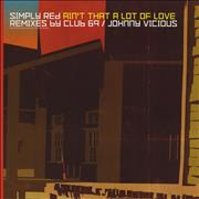 Click here for more info about 'Simply Red - Ain't That A Lot Of Love - Club 69 Mixes'