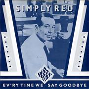 Click here for more info about 'Simply Red - Ev'ry Time We Say Goodbye'