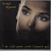Click here for more info about 'Sinead O'Connor - I Do Not Want What I Haven't Got'