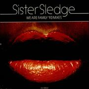 Click here for more info about 'Sister Sledge - We Are Family - '93 Mixes'