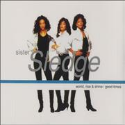 Click here for more info about 'Sister Sledge - World Rise & Shine/Good Times'