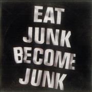 Click here for more info about 'Six By Seven - Eat Junk Become Junk'