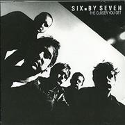 Click here for more info about 'Six By Seven - The Closer You Get'