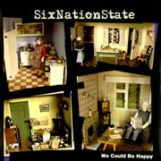 Click here for more info about 'SixNationState - We Could Be Happy - Yellow Vinyl'