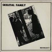 Click here for more info about 'Skeletal Family - Recollect'