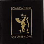 Click here for more info about 'Skeletal Family - She Cries Alone'