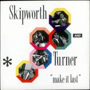 Click here for more info about 'Skipworth & Turner - Make It Last'