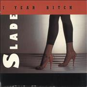 Click here for more info about 'Slade - 7 Year Bitch'