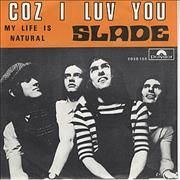 Click here for more info about 'Slade - Coz I Luv You'