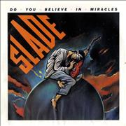 Click here for more info about 'Slade - Do You Believe In Miracles'