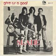"Slade Give Us A Goal Belgium 7"" vinyl"