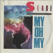 Click here for more info about 'Slade - My Oh My'