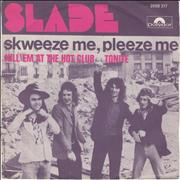Click here for more info about 'Slade - Skweeze Me, Pleeze Me'