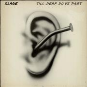 Click here for more info about 'Slade - Till Deaf Do Us Part - EX'