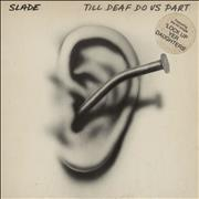Click here for more info about 'Slade - Till Deaf Do Us Part - Hype-Stickered - EX'