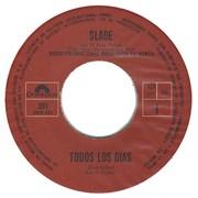 """Slade Todos Los Dias Mexico 7"""" vinyl Promo"""