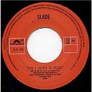 """Slade Ven Y Siente El Ruido Mexico 7"""" vinyl Promo"""