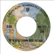 "Slade We're Really Gonna Raise The Roof USA 7"" vinyl"