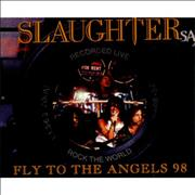 Click here for more info about 'Slaughter - Fly To The Angels 98'