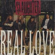 Click here for more info about 'Slaughter - Real Love'