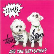 Click here for more info about 'Slaves (UK Band) - Are You Satisfied? - Autographed'