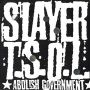Click here for more info about 'Slayer - Abolish Government'