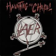 Click here for more info about 'Slayer - Haunting The Chapel EP'