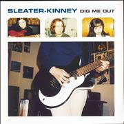 Click here for more info about 'Sleater-Kinney - Dig Me Out'