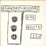 Click here for more info about 'Sleater-Kinney - You Ain't It! - 2nd - Black Sleeve'
