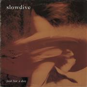 Click here for more info about 'Slowdive - Just For A Day - EX'