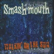 Click here for more info about 'Smash Mouth - Walkin' On The Sun'