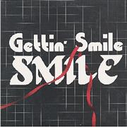 Click here for more info about 'Smile - Gettin' Smile'