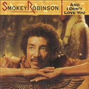 Click here for more info about 'Smokey Robinson - And I Don't Love You'