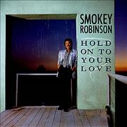 Click here for more info about 'Smokey Robinson - Hold On To Your Love'