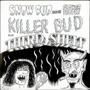 Click here for more info about 'Snow Bud And The Flower People - Killer Bud/ Third Shelf - Aquamarine Vinyl'