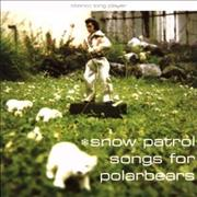 Click here for more info about 'Snow Patrol - Songs For Polarbears'
