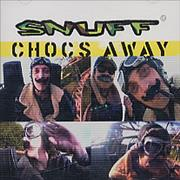 Click here for more info about 'Snuff - Chocs Away'