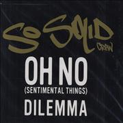 Click here for more info about 'So Solid Crew - Oh No (Sentimental Things)'