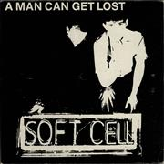 Click here for more info about 'Soft Cell - A Man Can Get Lost - EX'