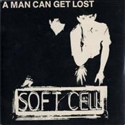 Click here for more info about 'Soft Cell - A Man Can Get Lost'