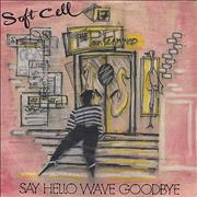Click here for more info about 'Soft Cell - Say Hello Wave Goodbye - Injection + Sleeve'