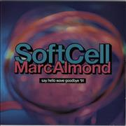 Click here for more info about 'Soft Cell - Say Hello Wave Goodbye '91'