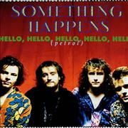 Click here for more info about 'Something Happens - Hello, Hello, Hello, Hello, Hello (Petrol)'