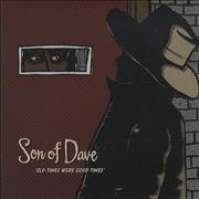 Click here for more info about 'Son Of Dave - Old Times Were Good Times'