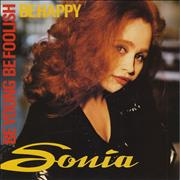Click here for more info about 'Sonia - Be Young Be Foolish Be Happy'